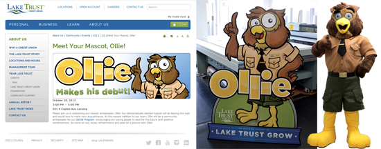 The masses voted and Ollie the owl was elected mascot. Stand-up displays were created as well as a full size mascot costume.